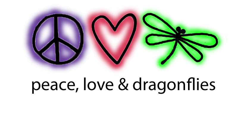Peace, Love and Dragonflies | Living a compassionate & proactive life for our health, the animals and the planet!